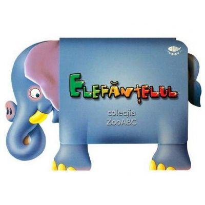 Elefantelul. ZooABC - Varsta recomandata 3-6 ani