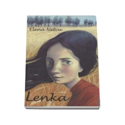 Elena Netcu, Lenka (roman)