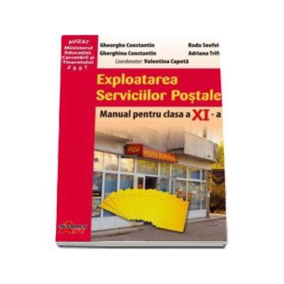Exploatarea serviciilor postale. Manual pentru clasa a XI-a