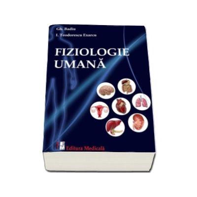 Fiziologie umana (Gh. Badiu, I. Teodorescu Exarcu)