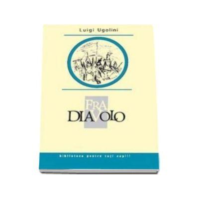 Fra Diavolo - Biblioteca pentru toti copiii
