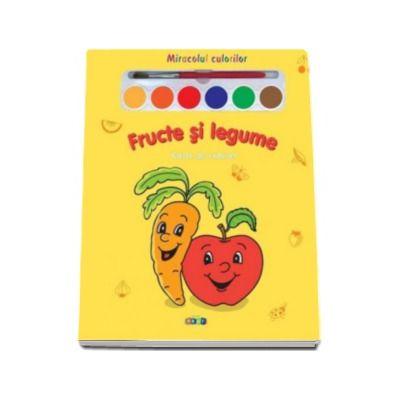 Fructe si legume. Miracolul culorilor - Varsta recomandata 3-6 ani