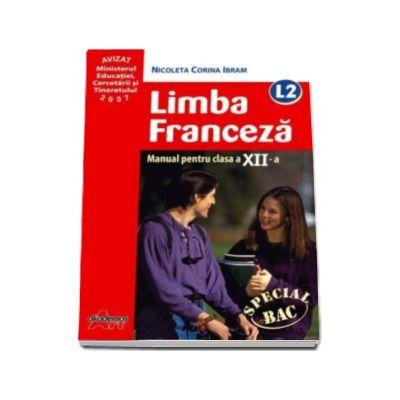 Limba Franceza, limba moderna 2 - L2 manual pentru clasa a XII-a