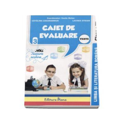 Vasile Molan, Limba si literatura romana Teste. Caiet de evaluare pentru clasa a III-a