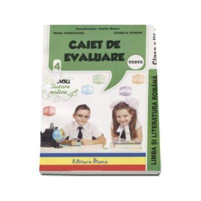 Vasile Molan, Limba si literatura romana Teste. Caiet de evaluare pentru clasa a IV-a