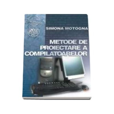 Metode de proiectare a compilatoarelor