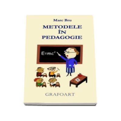 Marc Bru, Metodele in pedagogie