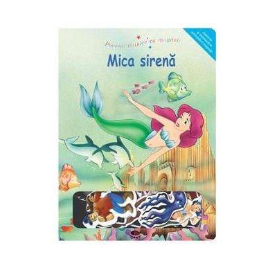 Mica sirena. Povesti clasice cu magneti - Varsta recomandata 3-6 ani