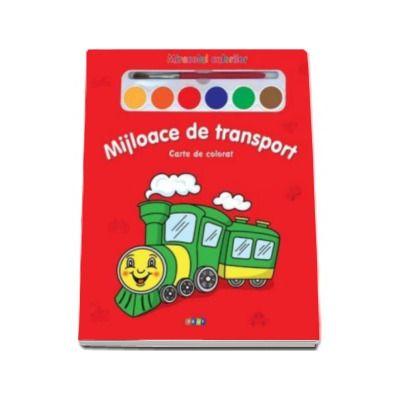 Mijloace de transport. Miracolul culorilor - Varsta recomandata 3-6 ani