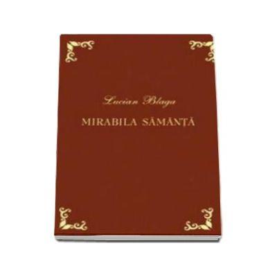 Lucian Blaga, Mirabila samanta - Editie bibliofila