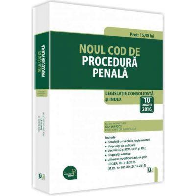 Lupascu Dan, Noul Cod de procedura penala 2016 - Legislatie consolidata si index