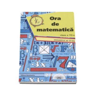 Petre Nachila, Ora de matematica clasa a VII-a semestrul al II-lea