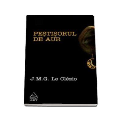 J. M. G. Le Clezio, Pestisorul de aur - Le Clezio