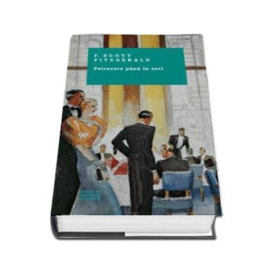 Francis Scott Fitzgerald, Petrecere pana in zori