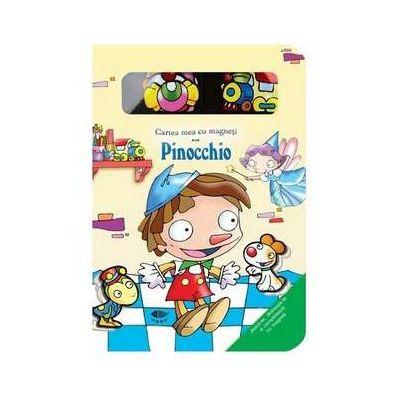 Pinocchio. Cartea mea cu magneti - Varsta recomandata 4-6 ani