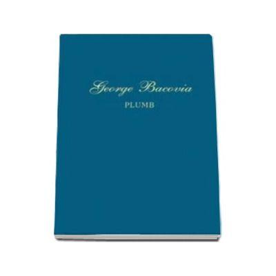 George Bacovia, Plumb - Editie de lux