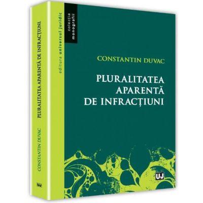 Constantin Duvac, Pluralitatea aparenta de infractiuni