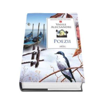 Vasile Alecsandri, Poezii - Colectia Biblioteca pentru toti copiii