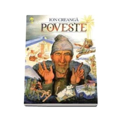 Poveste - Ion Creanga - Varsta recomandata 3-8 ani