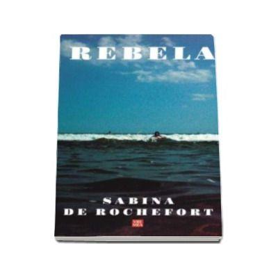 Sabina de Rochefort, Rebela