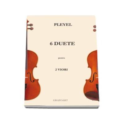 Sase duete pentru doua viori. Partituri instrumentale