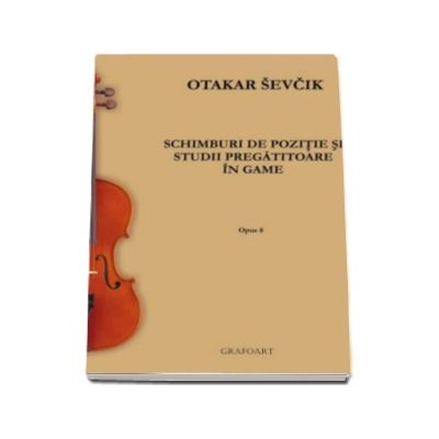 Otakar Sevcik, Schimburi de pozitie si studii pregatitoare in game - Opus 8