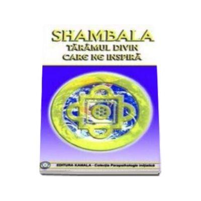Shambala - taramul divin care ne inspira