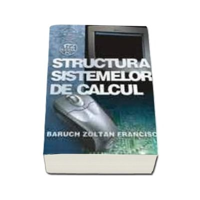 Structura sistemelor de calcul