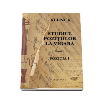 Robert Klenk, Studiul pozitiilor la vioara. Pozitia I - Caietul II