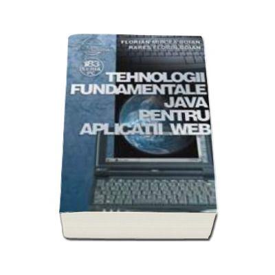 Tehnologii fundamentale Java pentru aplicatii Web