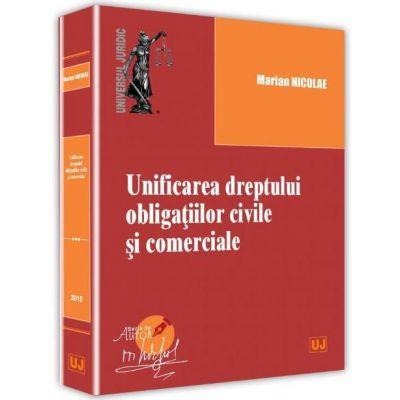 Marian Nicolae, Unificarea dreptului obligatiilor civile si comerciale