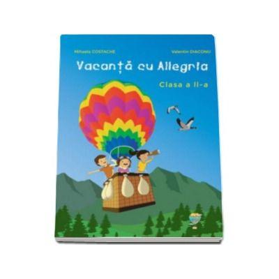 Vacanta cu Allegria, pentru clasa a II-a
