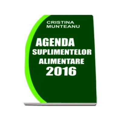 Cristina Munteanu, Agenda Suplimentelor Alimentare 2016