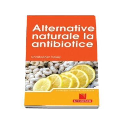 Cristopher Vasey, Alternative naturale la antibiotice