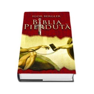 Igor Bergler, Biblia pierduta - Editie cu coperti cartonate