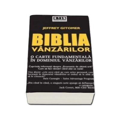 Biblia Vanzarilor. O carte fundamentala in domeniul vanzarilor