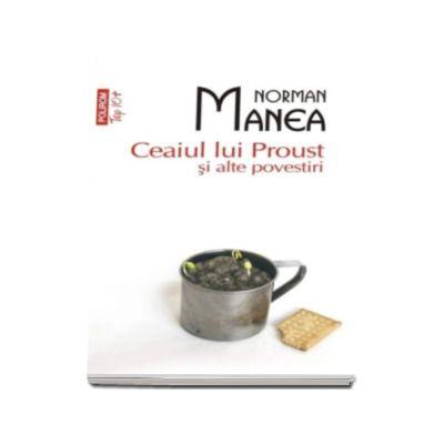 Ceaiul lui Proust si alte povestiri - Colectia Top 10