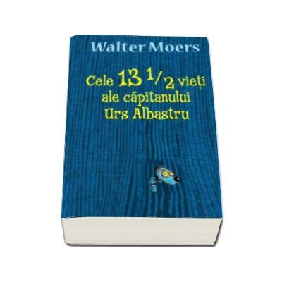 Walter Moers, Cele 13 1/2 vieti ale capitanului Urs Albastru