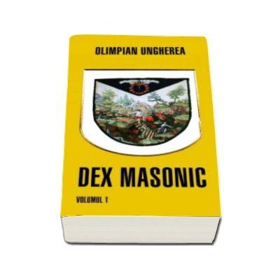 Dex masonic volumul 1 si 2