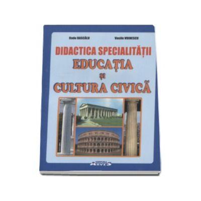 Radu Dascalu, Didactica specialitatii - Educatia si cultura civica