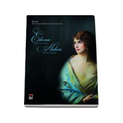 Elena - Portretul unei regine