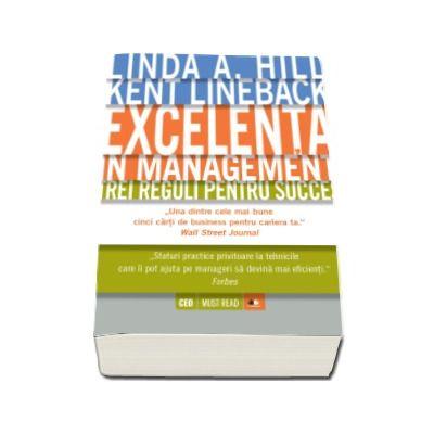 Kent Lineback, Excelenta in management - Trei regului pentru succes