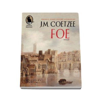 Foe - J. M. Coetzee - Colectia Raftul Denisei