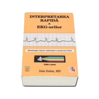 Interpretarea rapida a EKG-urilor - Editia a sasea
