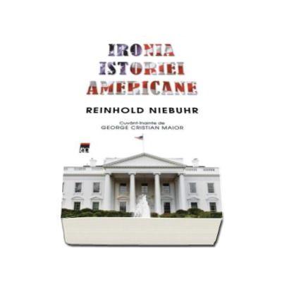 Ironia istoriei americane