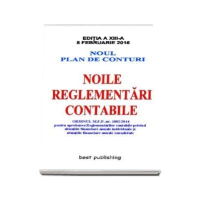 Noile reglementari contabile A5 - editia a XIII-a - Actualizata la 8 februarie 2016