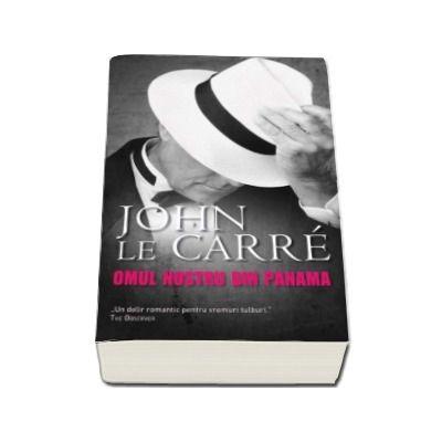 John Le Carre, Omul nostru din Panama - Carte de buzunar