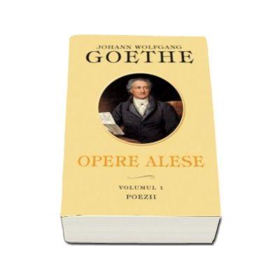 Poezii - Opere alese Goethe