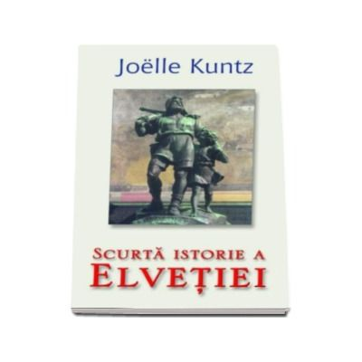 Scurta istorie a Elvetiei