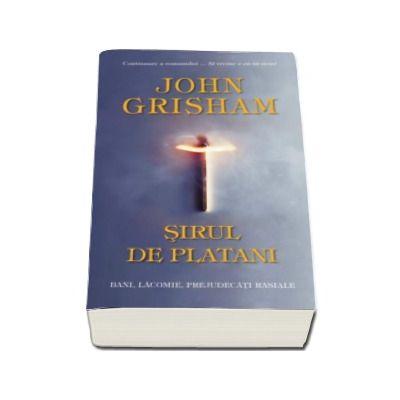 John Grisham, Sirul de platani